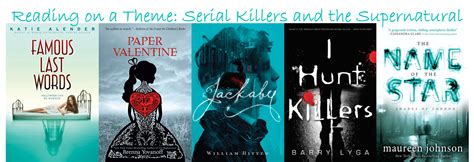 themes of serial killers intellectual recreation reading on a theme serial