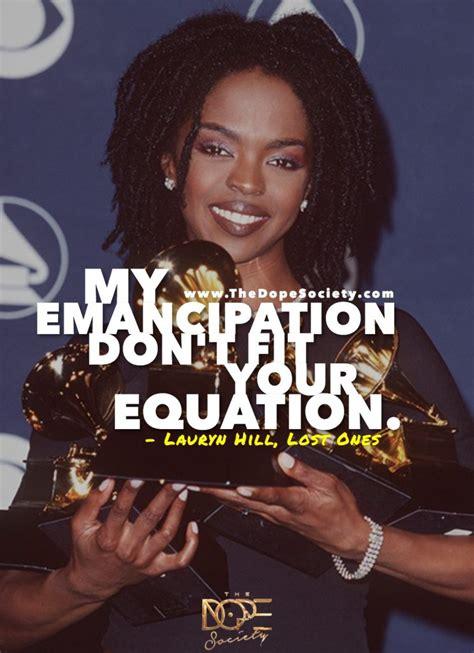 lauryn hill miseducation lyrics the dope society hip hop lyrics rap quotes dope quotes