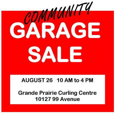 Prairie Garage Sales by Community Garage Sale Grande Prairie Now
