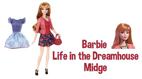 barbie life in a dream house dolls barbie life in the dreamhouse midge doll review youtube
