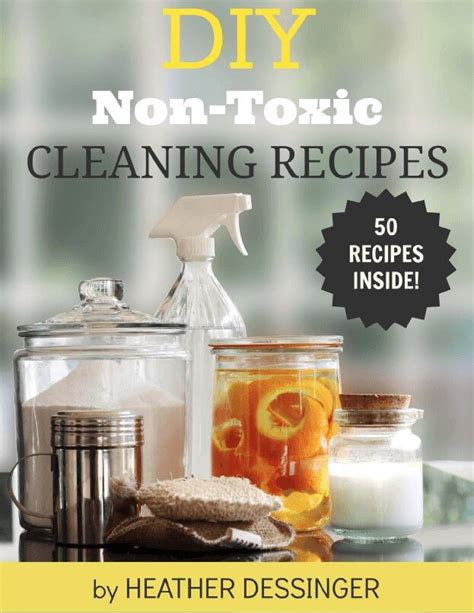cleaning products make diy cleaning products in 7 days an ecological approach to cleaning books diy non toxic cleaning recipes from mommypotamus oh lardy