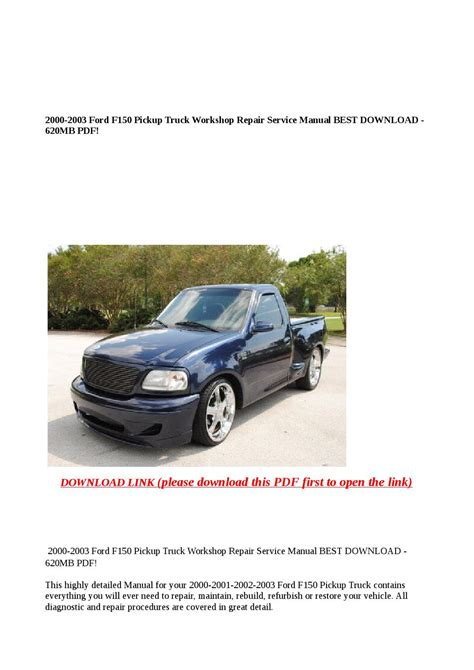 what is the best auto repair manual 2000 bmw m5 instrument cluster 2000 2003 ford f150 pickup truck workshop repair service manual best download 620mb pdf by