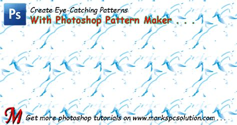pattern maker photoshop cc working with photoshop pattern maker marks pc solution