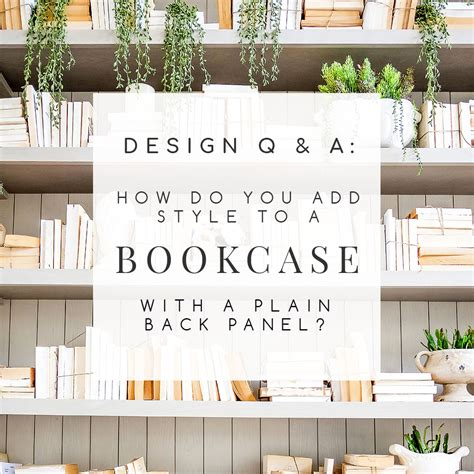 bookcase back panel replacement design q a how can i add style to a plain bookcase back