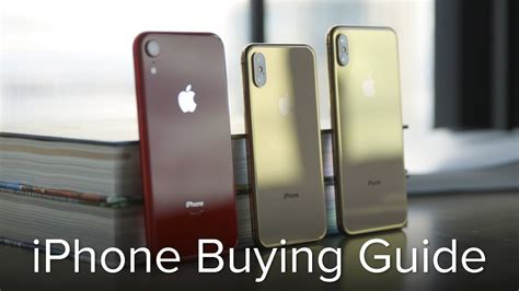 iphone xr vs xs vs xs max iphone buying guide
