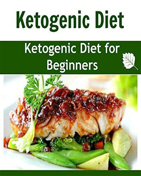 keto diet for beginners the essentials keto diet guide for weight loss books ketogenic diet ketogenic diet for beginners ketogenic