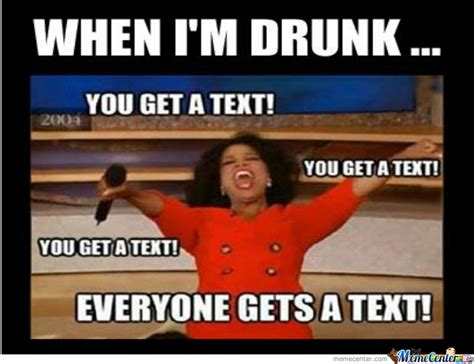 Drunk Meme - pics for gt drunk texts meme