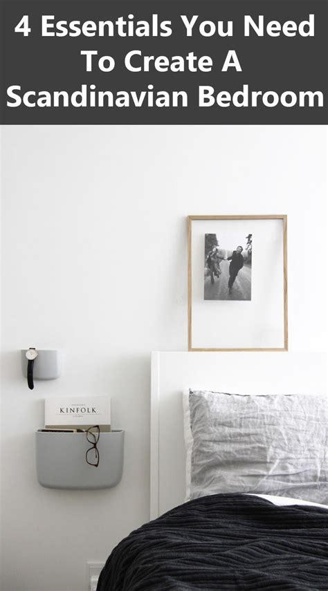 4 essentials you need to create a scandinavian bedroom