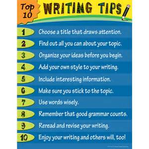 Tips For Writing A Persuasive Essay by Top 10 Writing Tips Chart Tcr7716 Created