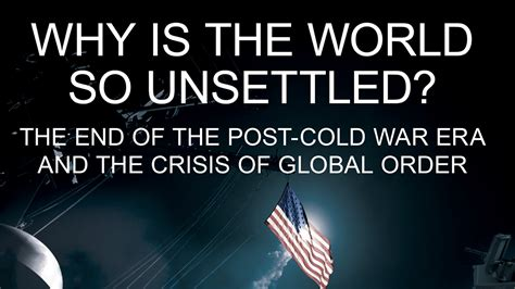 the reagan legacy the end of the cold war youtube csba s why is the world so unsettled the end of the post