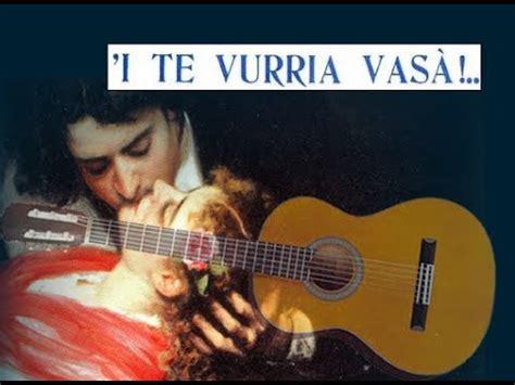 io te vurria vasa i te vurria vasa canzone napoletana per chitarra con
