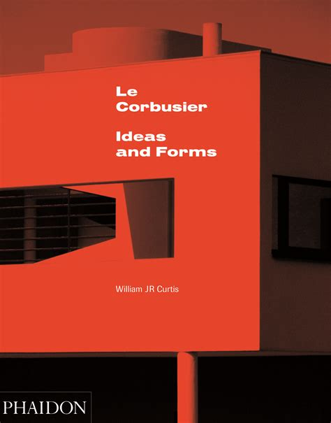 le corbusier the complete buildings books le corbusier ideas and forms archdaily