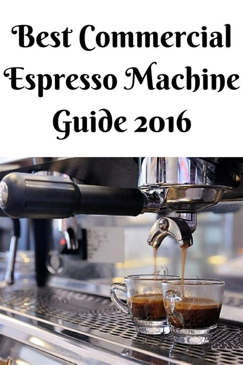 commercial coffee best commercial espresso machine 2016