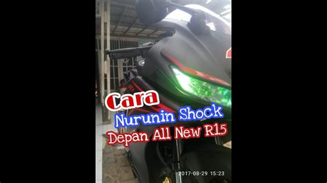 As Shock Depan R New As Shock R New Merk Yuzaka tutorial cara nurunin shock depan all new r15