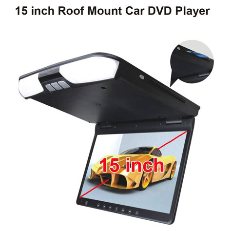 Car Dvd Player Ceiling Mount by 15 Inch Roof Mount Car Dvd Player