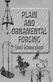 plain and ornamental forging classic reprint books book review plain and ornamental forging by ernst
