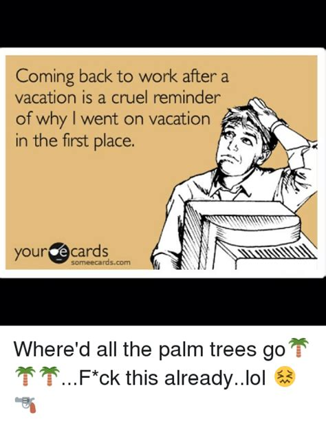 funny memes work related related keywords suggestions funny memes funny work after vacation related keywords suggestions