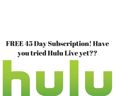 s day hulu free 45 day hulu trial now with live tv my bjs wholesale
