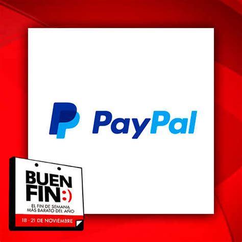 ofertas del buen fin 2016 ofertas del buen fin 2016 en paypal