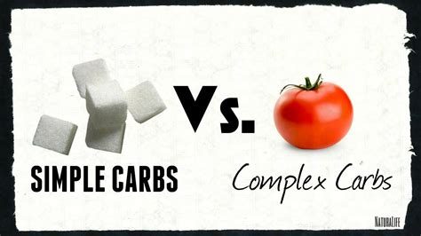 3 simple carbohydrates complex carbs vs simple carbs
