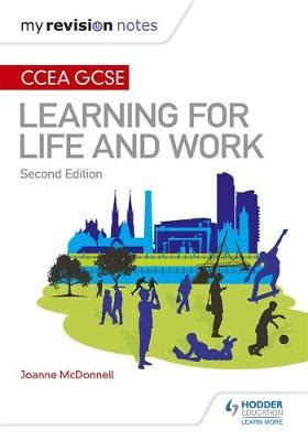 libro gcse revision notes for my revision notes ccea gcse learning for life and work second edition by joanne mcdonnell