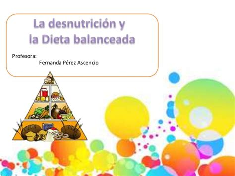 la dieta de la 8416449554 desnutricion y dieta balanceada