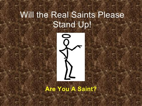 Will The Real Iphone Stand Up by Will The Real Saints Stand Up