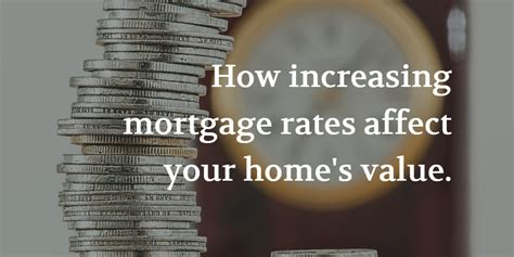 the impact of mortgage rates on home values nexthome
