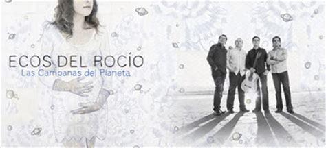 ecos rocio el abuelo patio letra ecos roc 237 o 2012 las canas planeta
