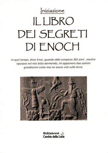 il giardino dei segreti libro il libro dei segreti di enoch libro di cerchio della