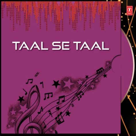 download mp3 from taal taal se taal songs download taal se taal mp3 odia songs