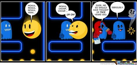 Pacman Memes - pacman by chuckydied meme center