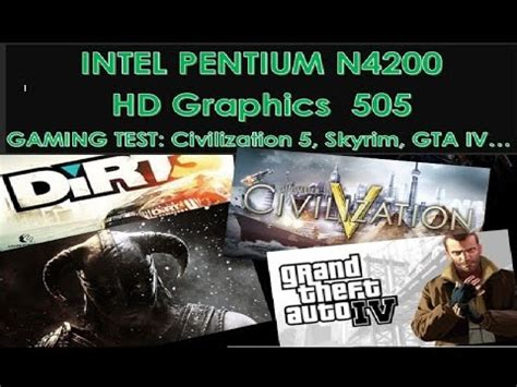 intel pentium n4200 hd 505 gaming test part 1 (civiliza