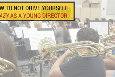 drive yourself beginning of year archives band directors talk shop