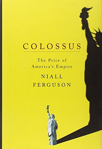 the empire the story of niall of the nine hostages books colossus the rise and fall of the american empire