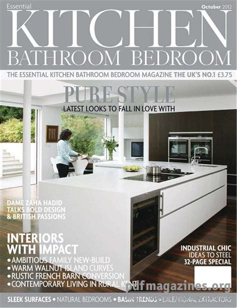 kitchen magazine essential kitchen bathroom bedroom october 2012 187 free