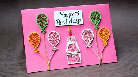 How To Make A Birthday Card Out Of Paper - diy birthday card for beginners easy quilling