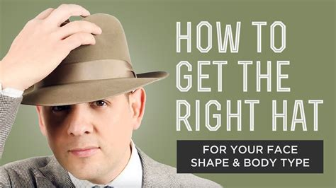 men face shapes for hats how to get the right hat for your face shape body type