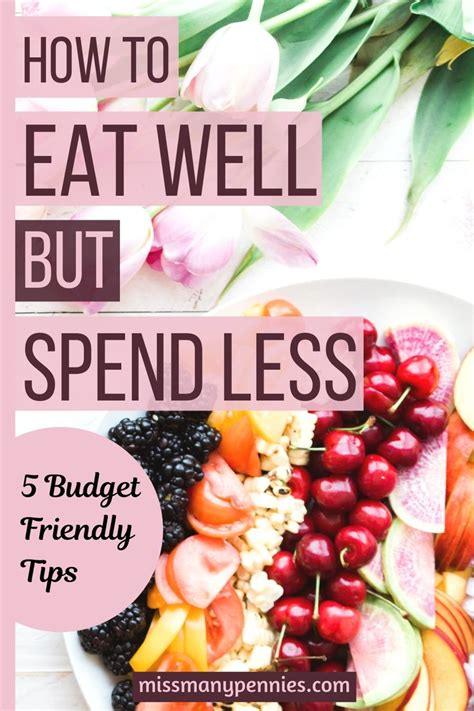 steps  eat    budget eat healthy tasty