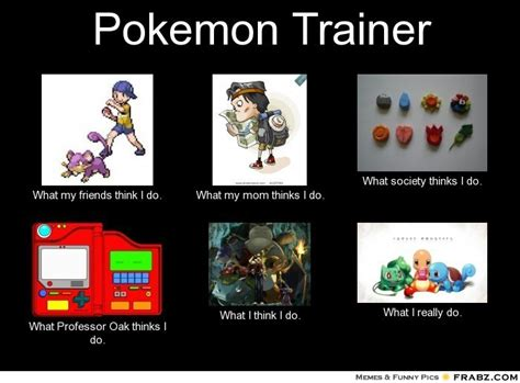 Pokemon Meme Generator - pokemon trainer meme generator what i do