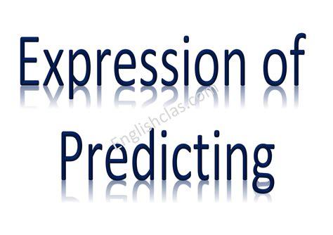 pengertian  contoh ungkapan expression  predicting english class
