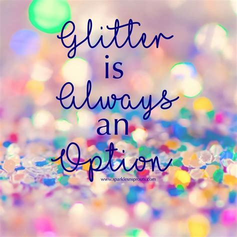 sparkle quotes quotes about glitter and sparkles www pixshark