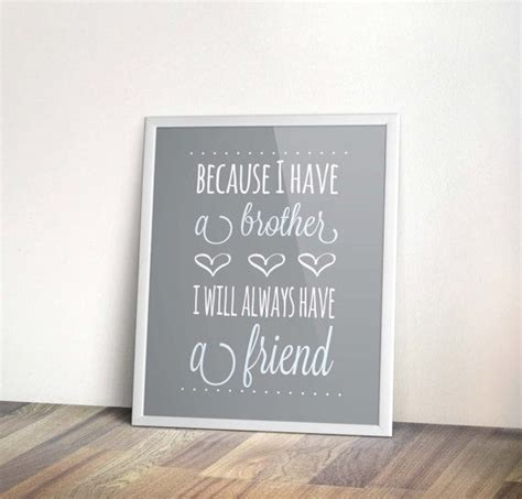 printable brother quotes printable quotes about brother quotesgram