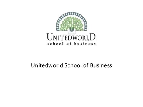 Mba From Of Or Bad by Mba Course Ahmedabad Unitedworld School Of Businesss