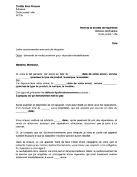 Demande De Remboursement Mutuelle Lettre Lettre De Demande De Remboursement Au R 233 Parateur Apr 232 S R 233 Paration Insatisfaisante Mod 232 Le De