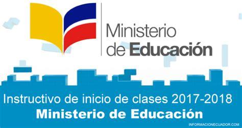 ministerio de educacin noticias de ministerio de instructivo de inicio de clases 2018 2019 ministerio de