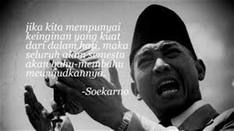 biography soekarno dalam bahasa indonesia ir soekarno quote bahasa indonesia cerita yang