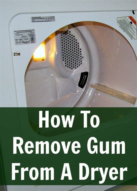 Remove Gum From by How To Remove Gum From The Dryer Home Ec 101
