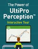 power of wincom payroll 7 processing speed the objective of processing hcm interactive tour the power of ultipro perception