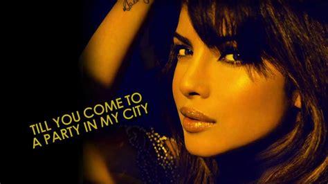 priyanka chopra in my city ft will i am mp3 download in my city by priyanka chopra ft will i am lyric video